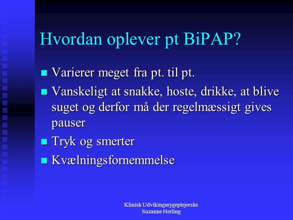 Hvordan oplever pt BiPAP