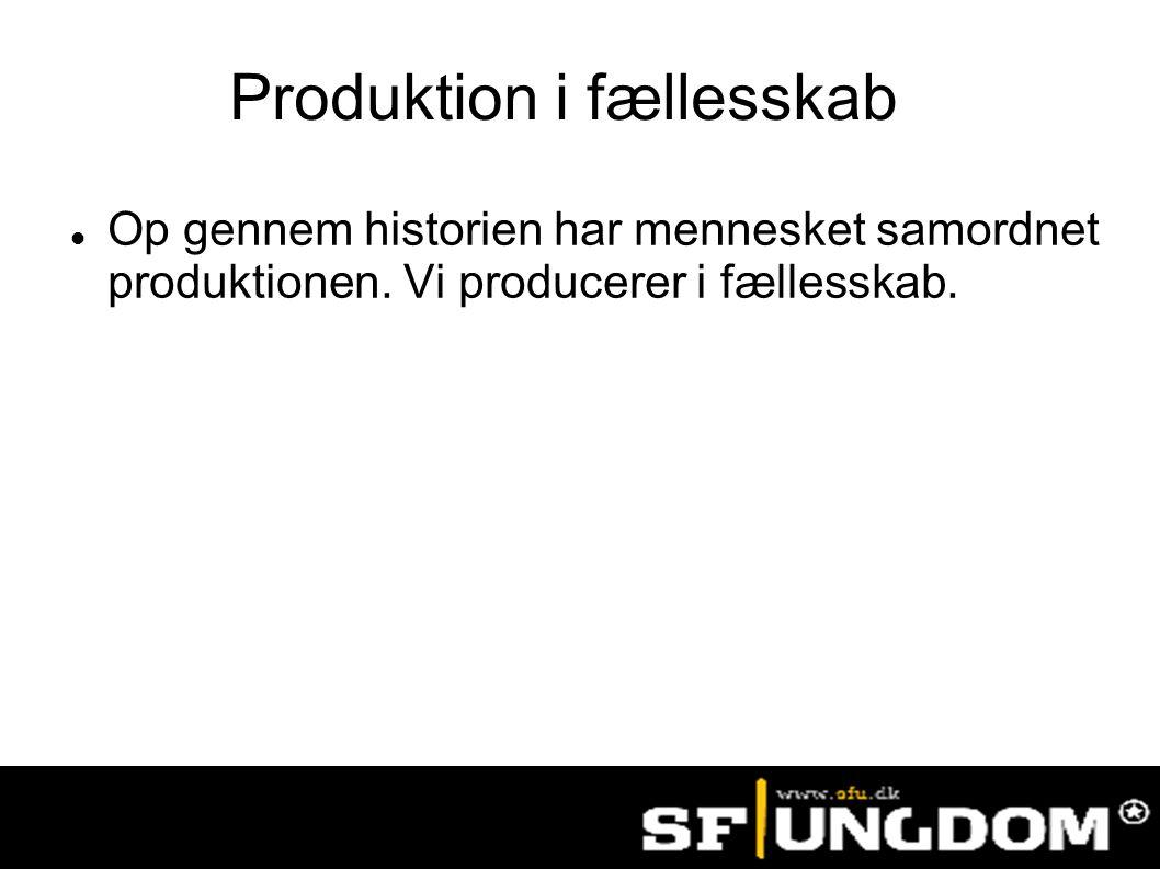 Produktion i fællesskab