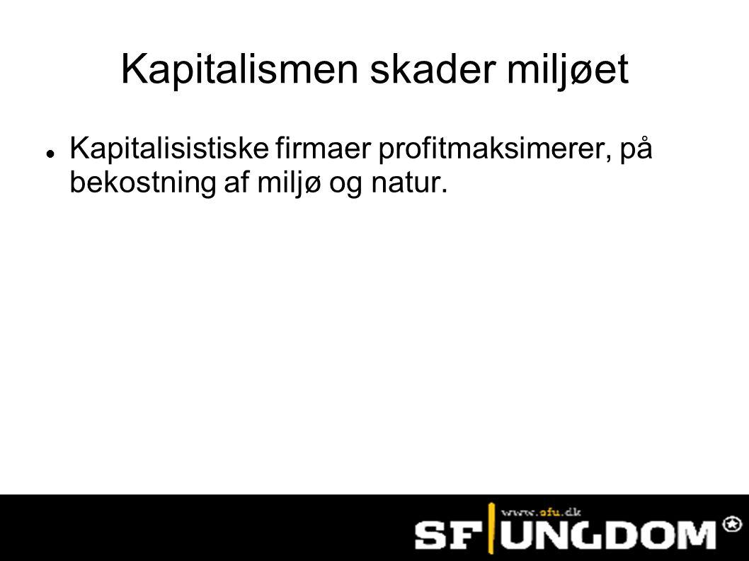 Kapitalismen skader miljøet