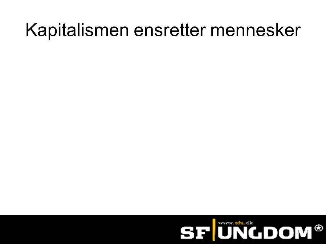 Kapitalismen ensretter mennesker