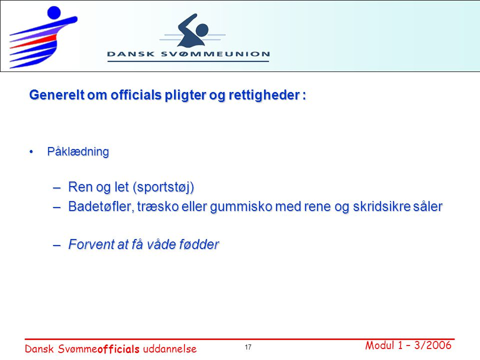 Generelt om officials pligter og rettigheder :