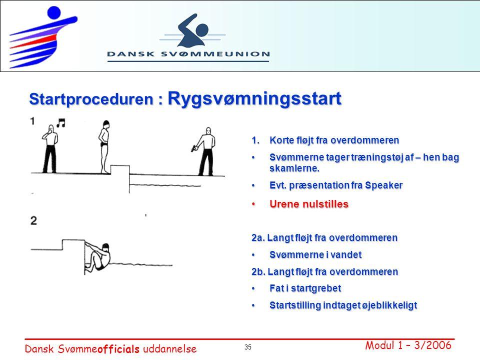 Startproceduren : Rygsvømningsstart