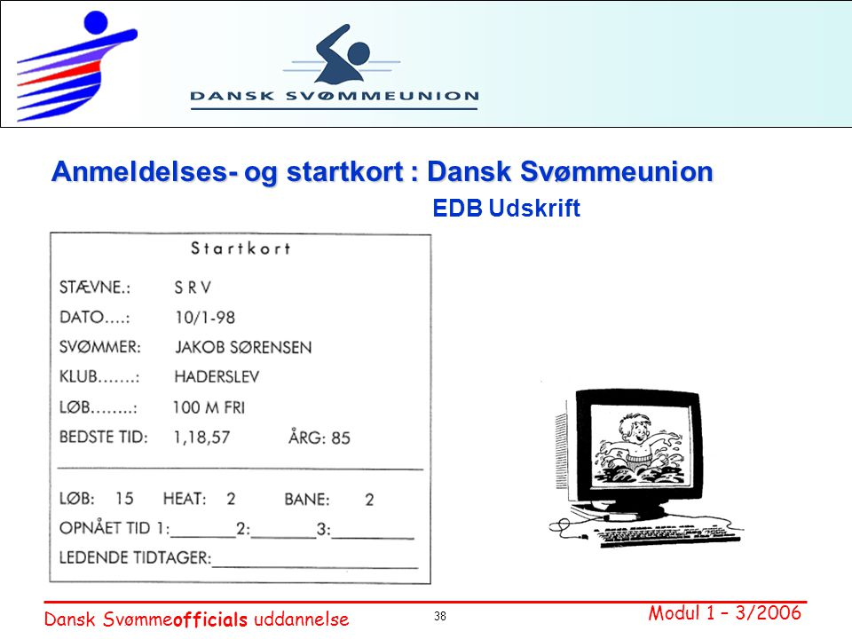Anmeldelses- og startkort : Dansk Svømmeunion