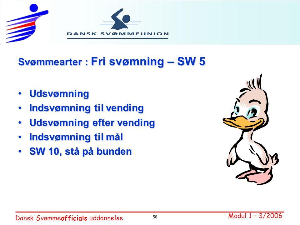 Svømmearter : Fri svømning – SW 5