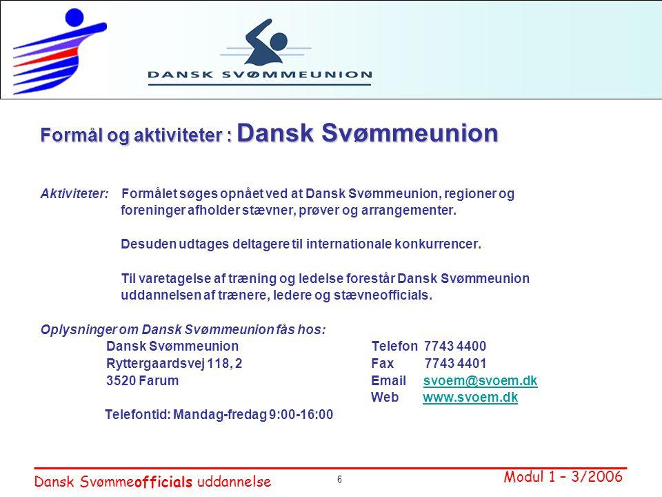 Formål og aktiviteter : Dansk Svømmeunion