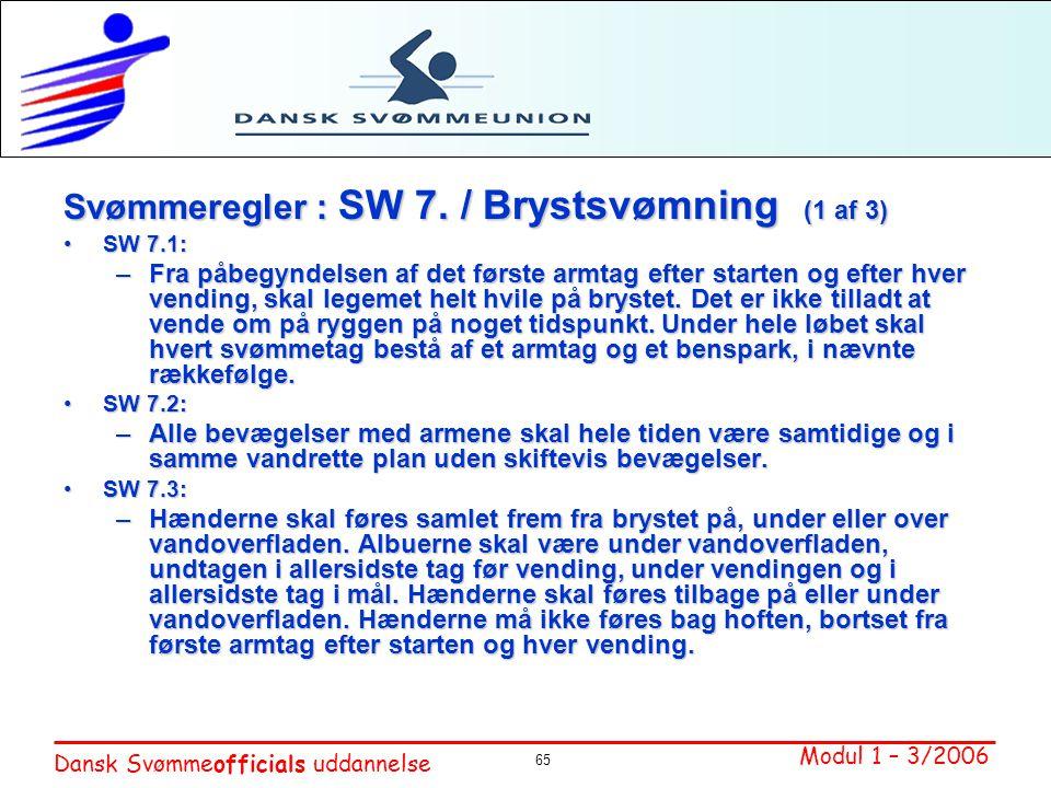 Svømmeregler : SW 7. / Brystsvømning (1 af 3)