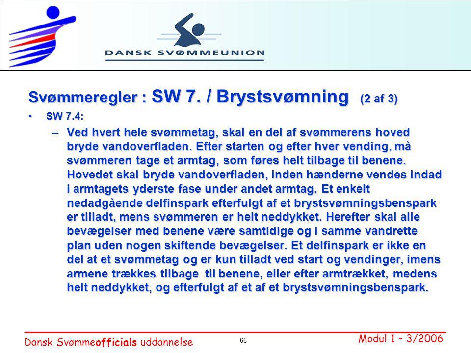 Svømmeregler : SW 7. / Brystsvømning (2 af 3)