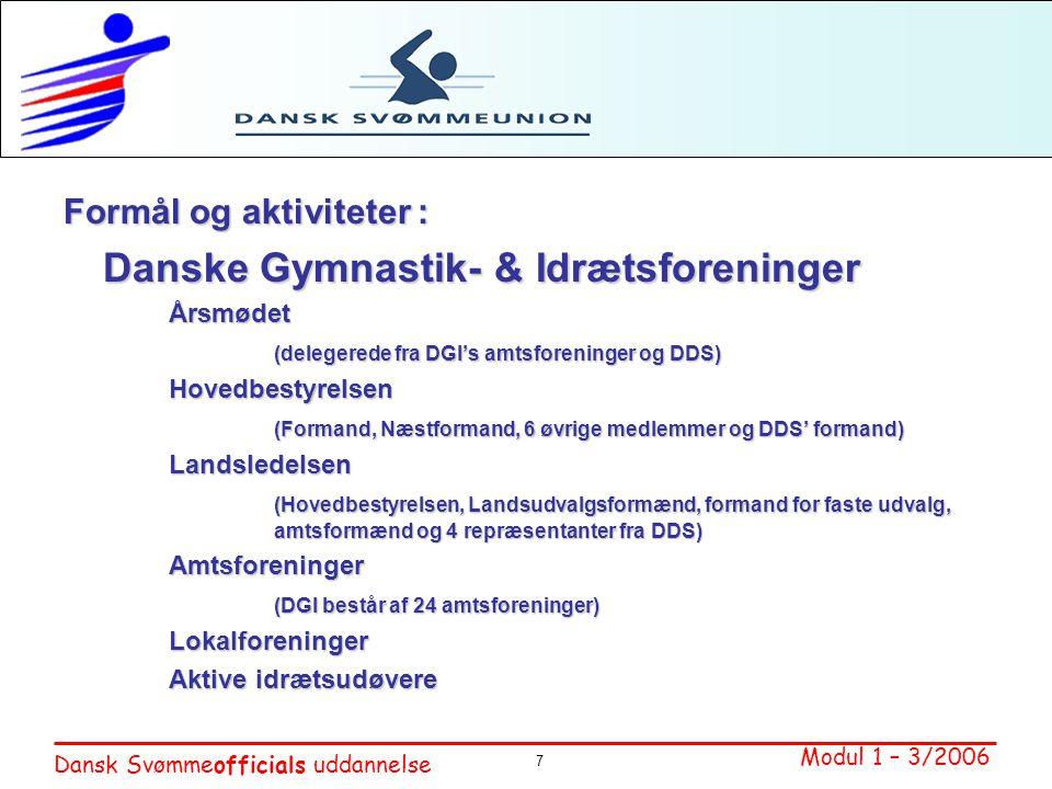 Formål og aktiviteter : Danske Gymnastik- & Idrætsforeninger