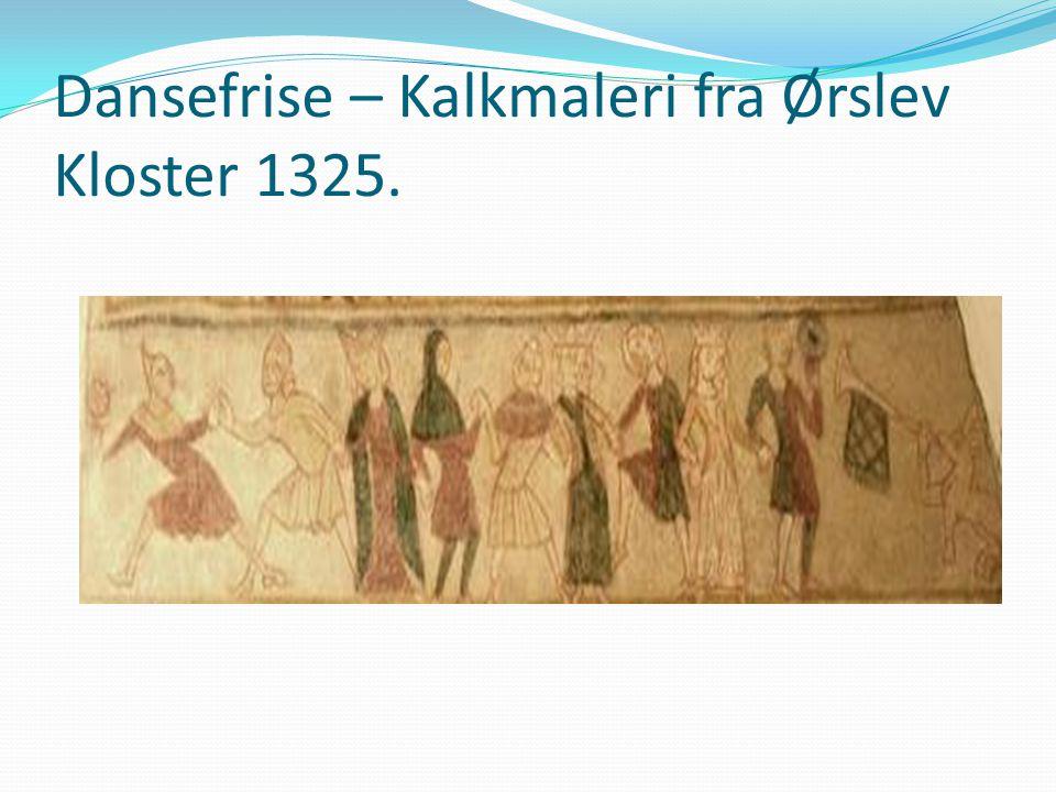 Dansefrise – Kalkmaleri fra Ørslev Kloster 1325.