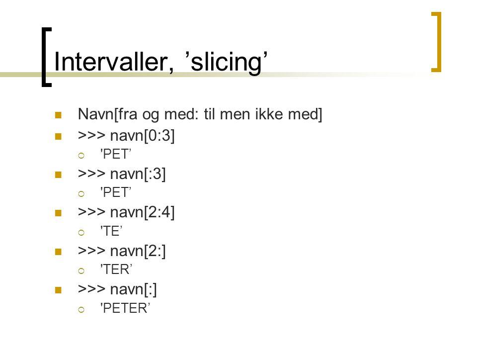 Intervaller, 'slicing'