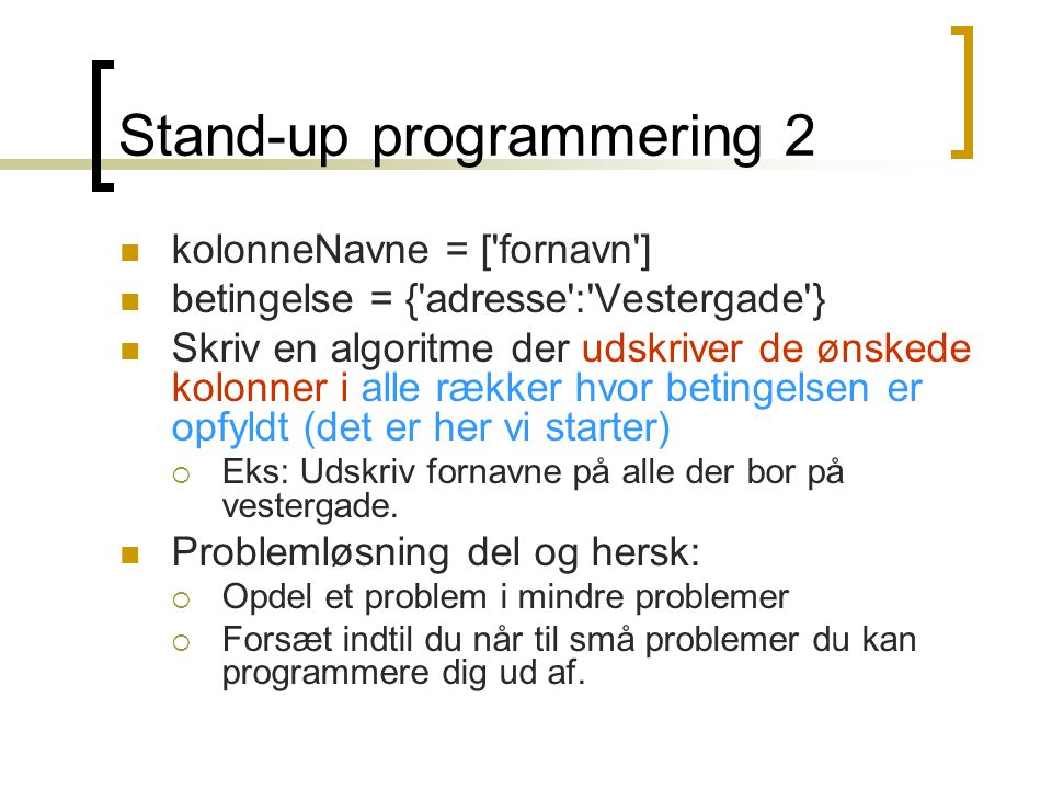 Stand-up programmering 2