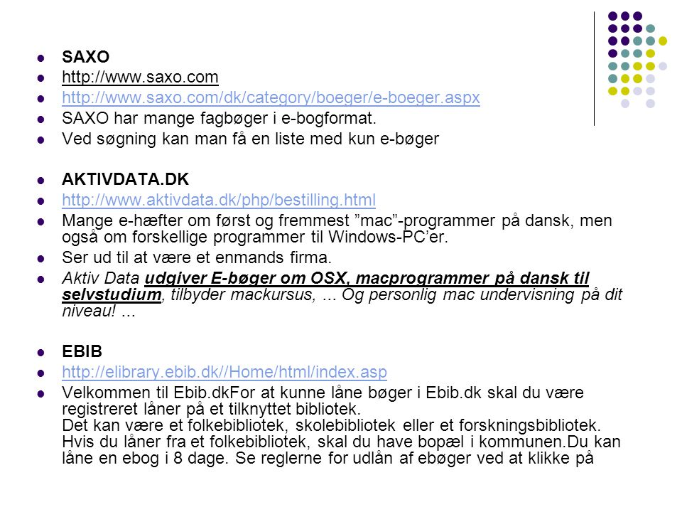 SAXO http://www.saxo.com. http://www.saxo.com/dk/category/boeger/e-boeger.aspx. SAXO har mange fagbøger i e-bogformat.
