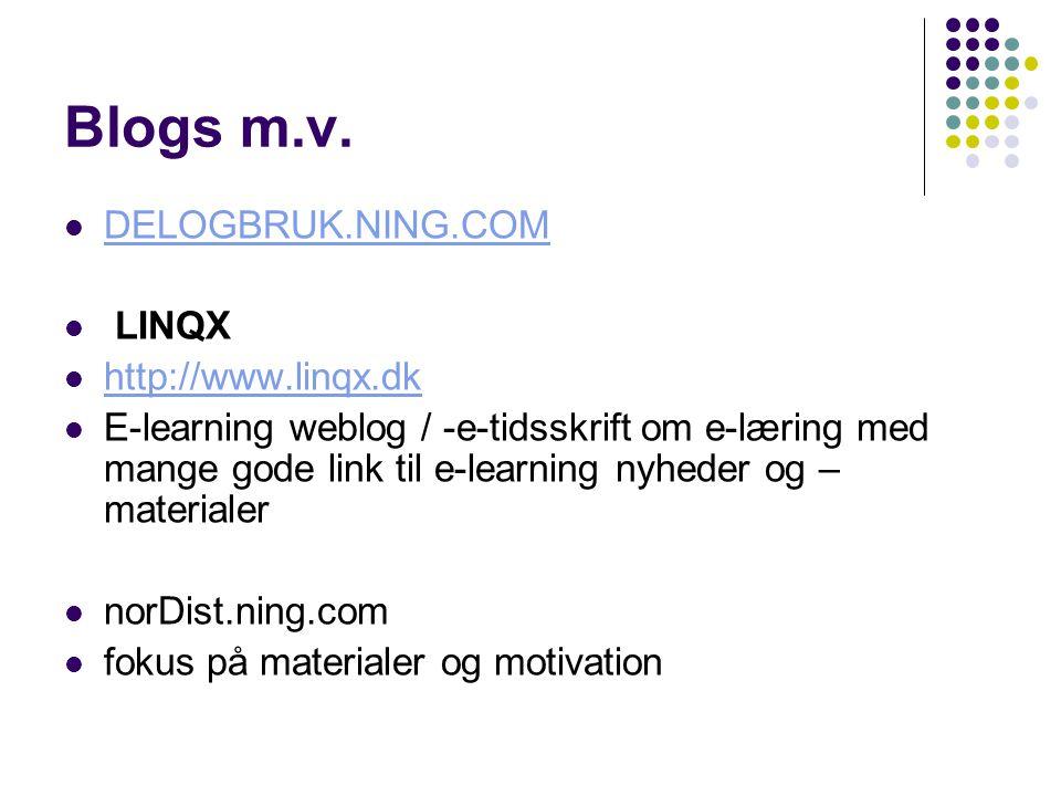 Blogs m.v. DELOGBRUK.NING.COM LINQX http://www.linqx.dk