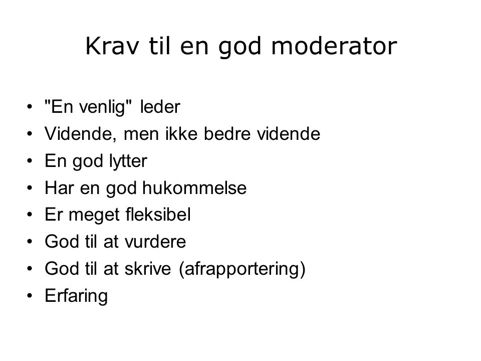 Krav til en god moderator