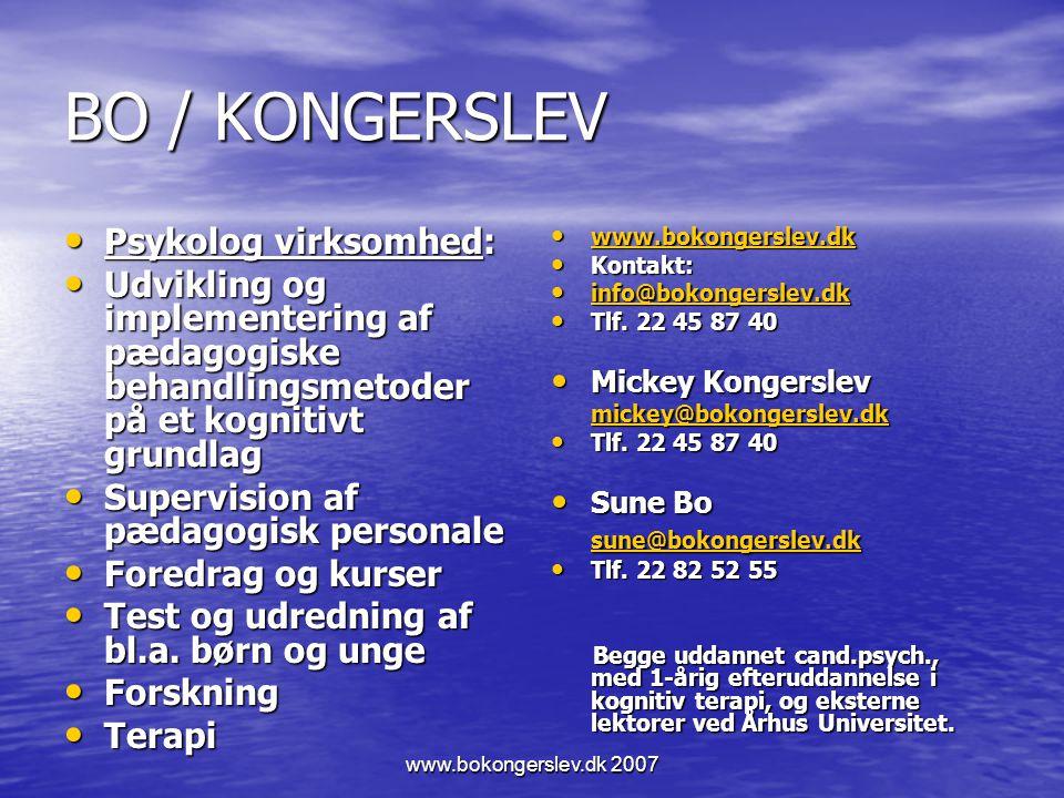 BO / KONGERSLEV Psykolog virksomhed: