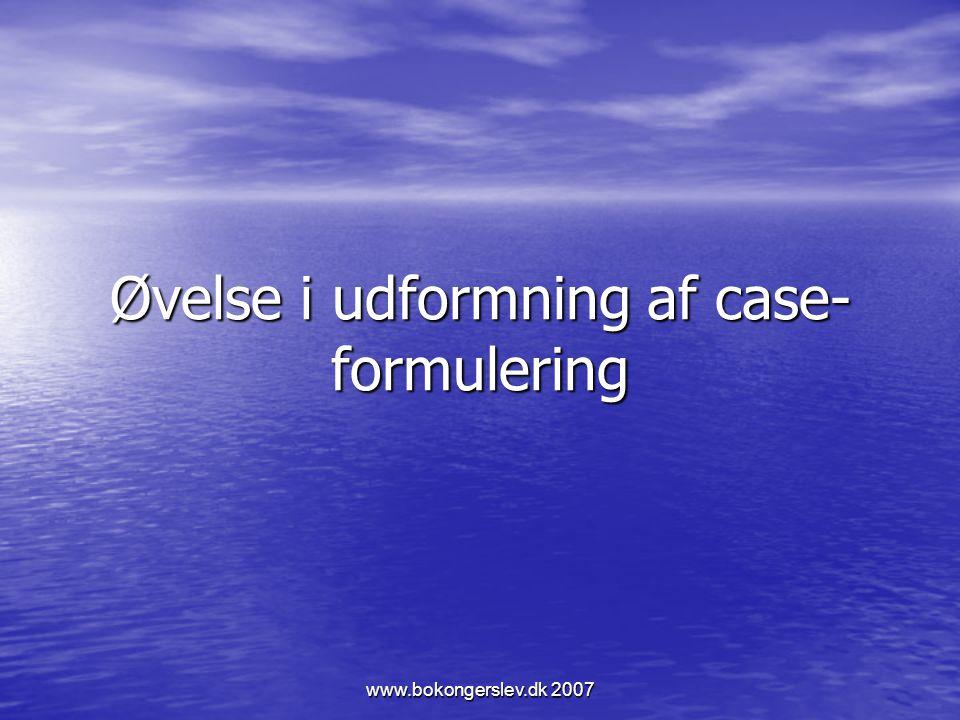 Øvelse i udformning af case-formulering