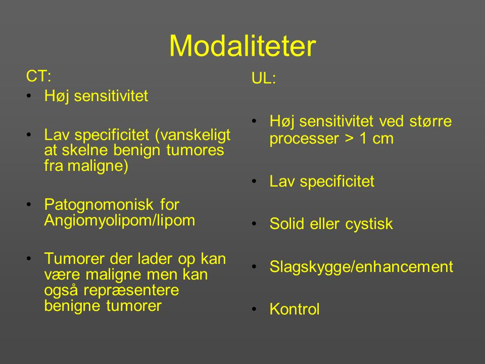 Modaliteter CT: Høj sensitivitet