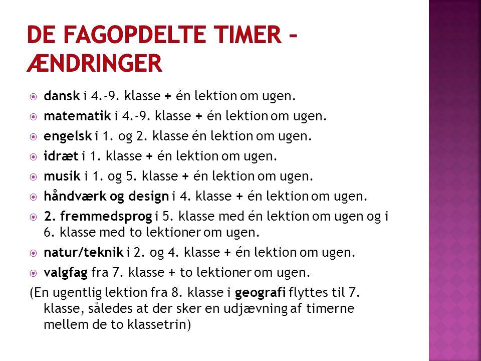 De fagopdelte timer – ændringer