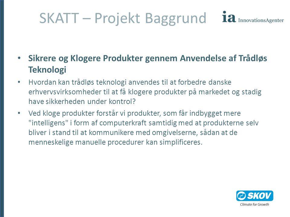 SKATT – Projekt Baggrund
