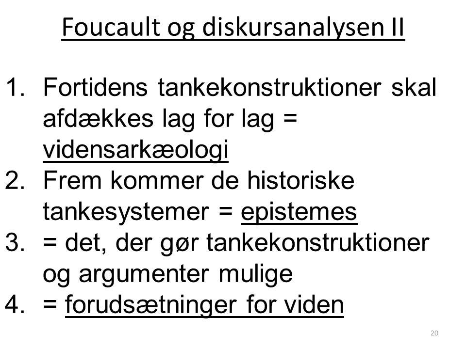 Foucault og diskursanalysen II