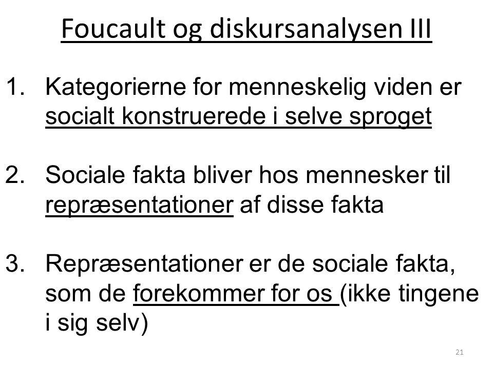 Foucault og diskursanalysen III