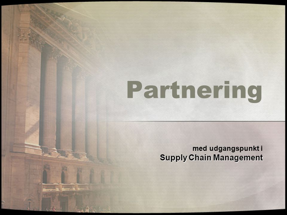 med udgangspunkt i Supply Chain Management
