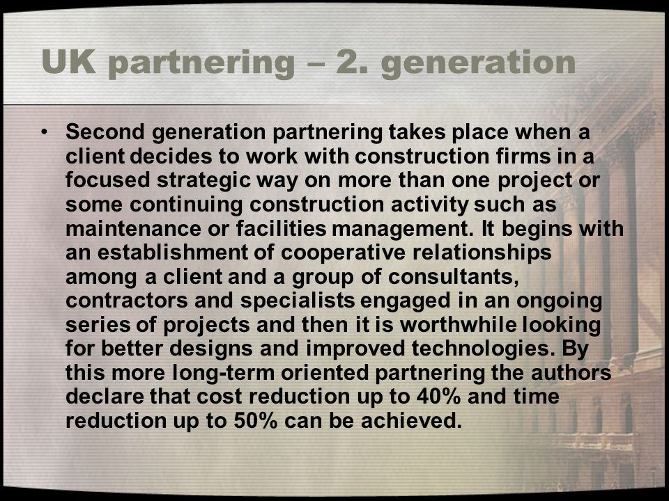 UK partnering – 2. generation