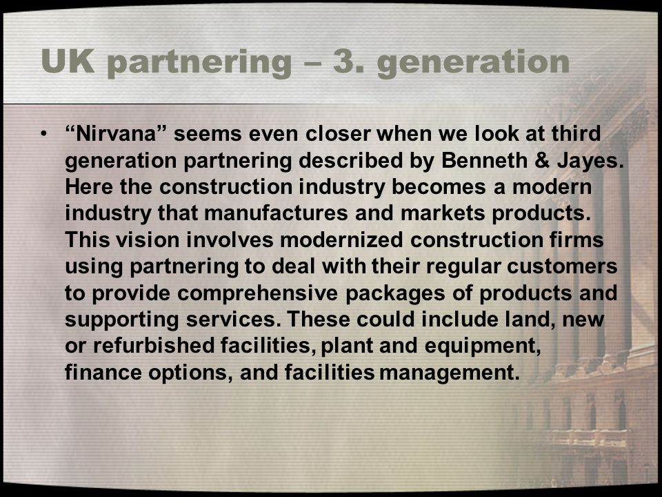 UK partnering – 3. generation