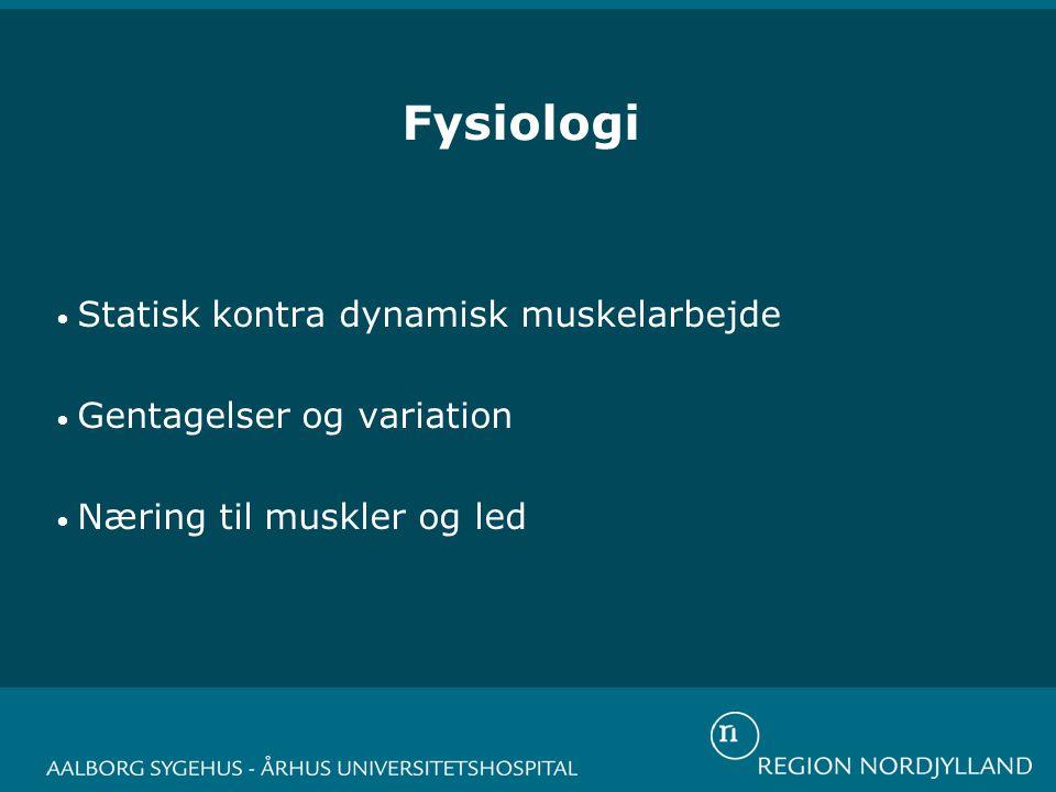 Fysiologi Statisk kontra dynamisk muskelarbejde