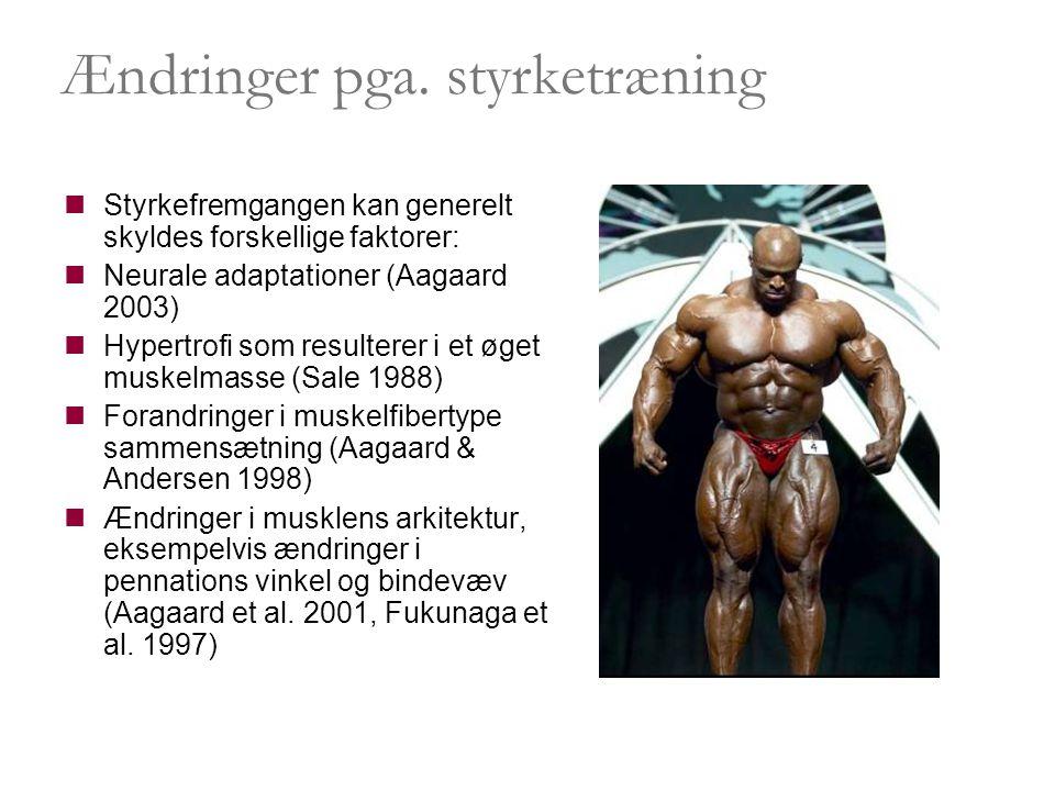 Ændringer pga. styrketræning