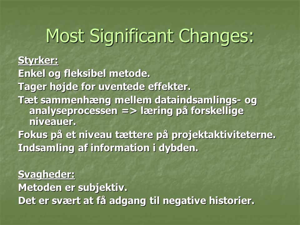 Most Significant Changes: