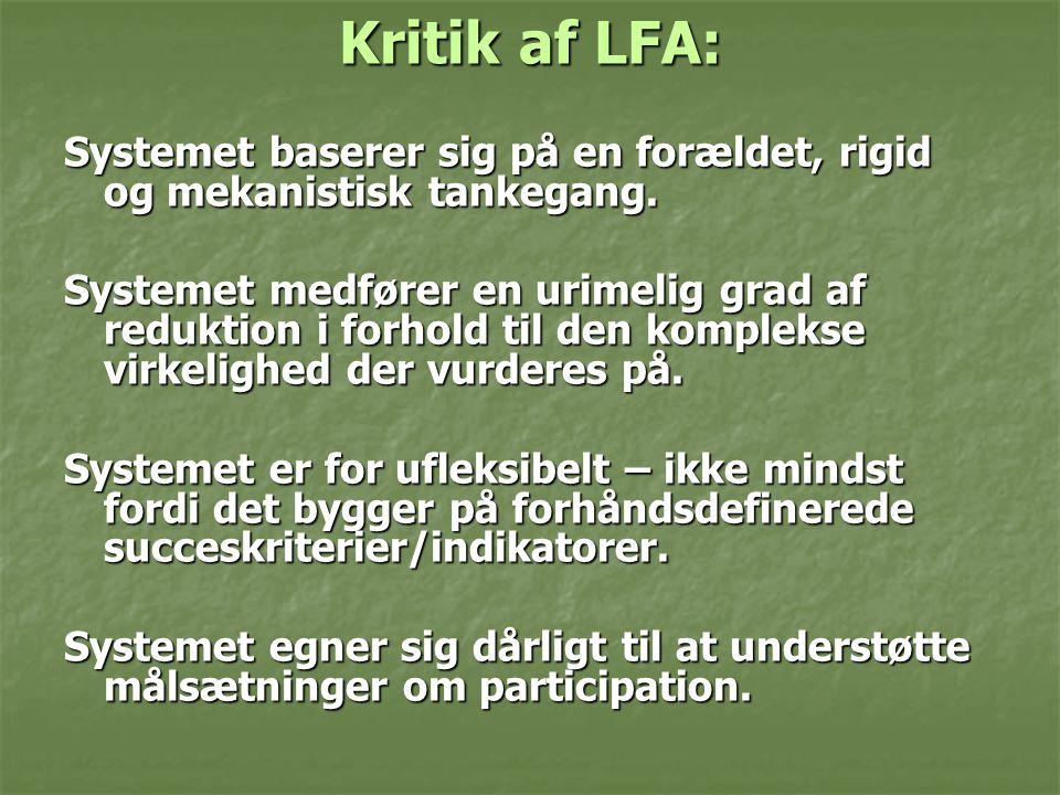 Kritik af LFA: Systemet baserer sig på en forældet, rigid og mekanistisk tankegang.