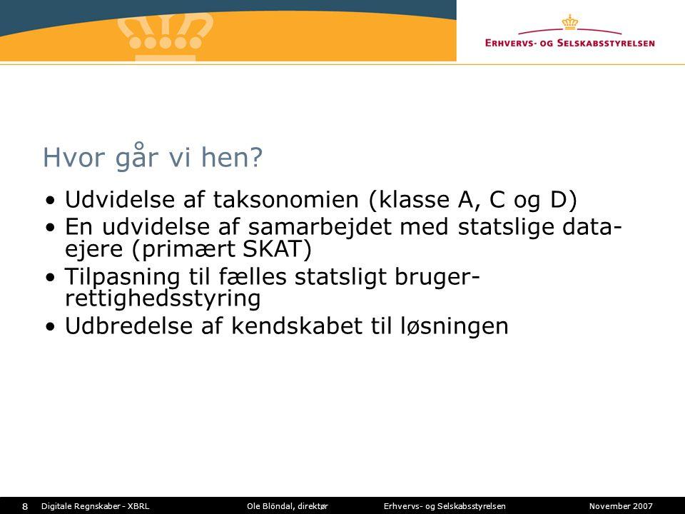 Hvor går vi hen Udvidelse af taksonomien (klasse A, C og D)
