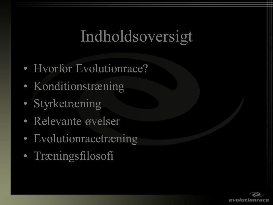 Indholdsoversigt Hvorfor Evolutionrace Konditionstræning