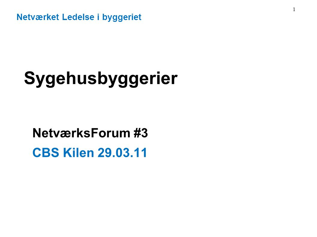 NetværksForum #3 CBS Kilen 29.03.11