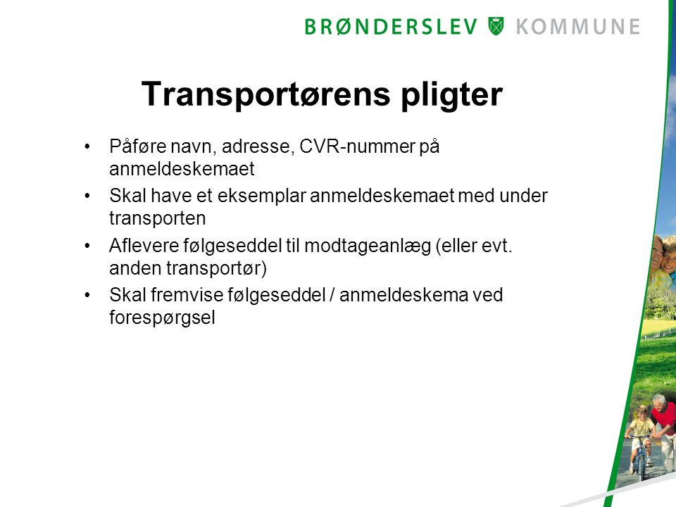 Transportørens pligter