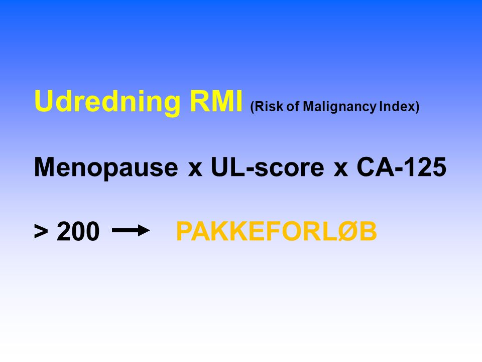 Udredning RMI (Risk of Malignancy Index)