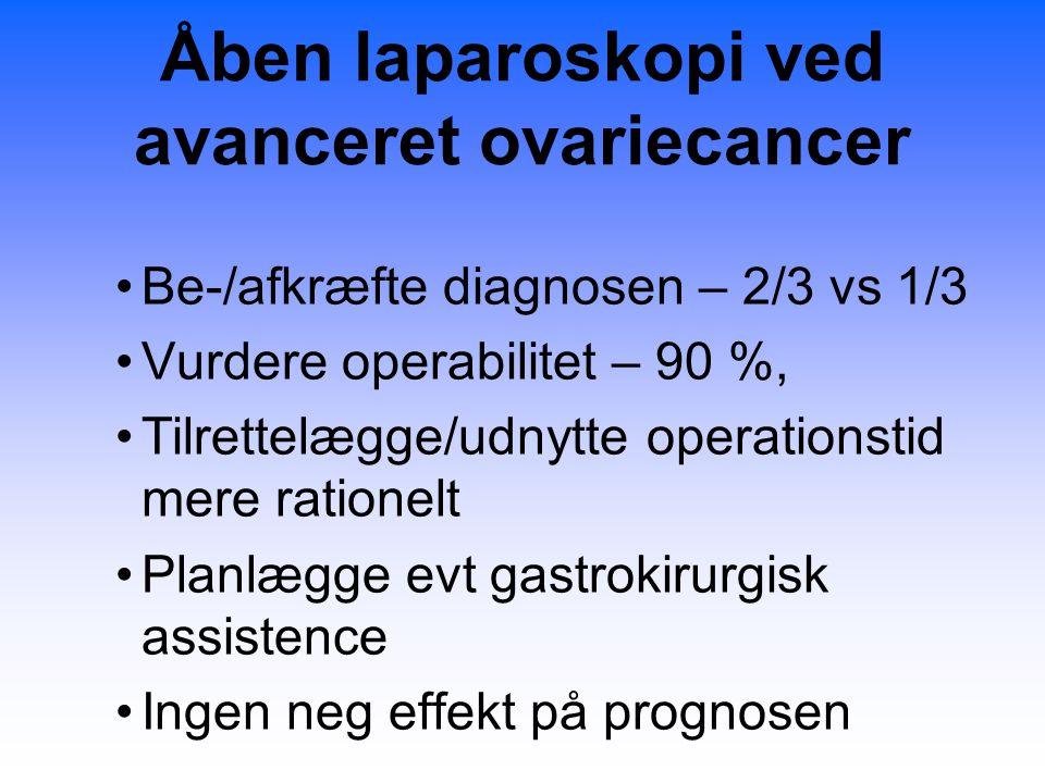 Åben laparoskopi ved avanceret ovariecancer