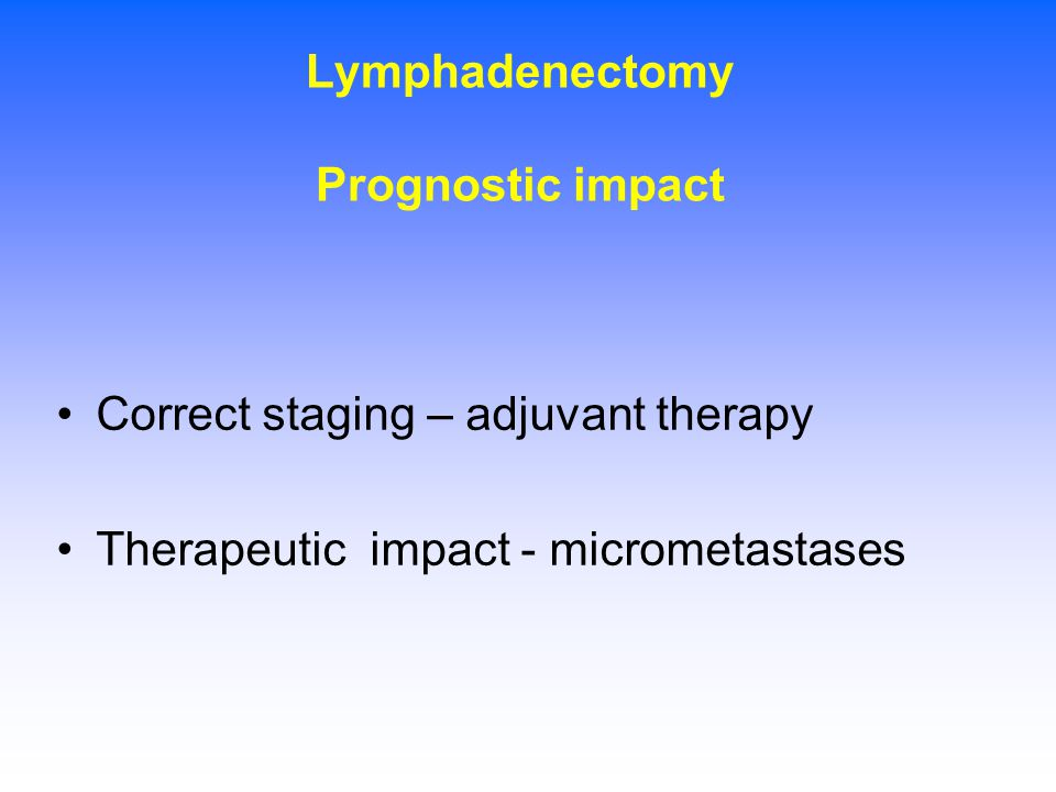 Lymphadenectomy Prognostic impact