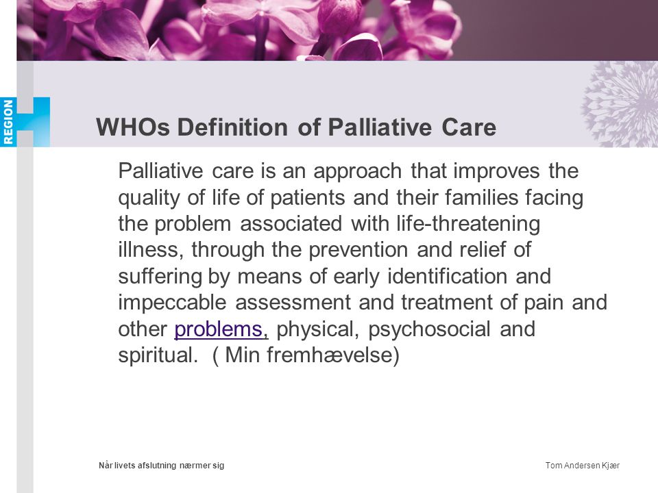 WHOs Definition of Palliative Care