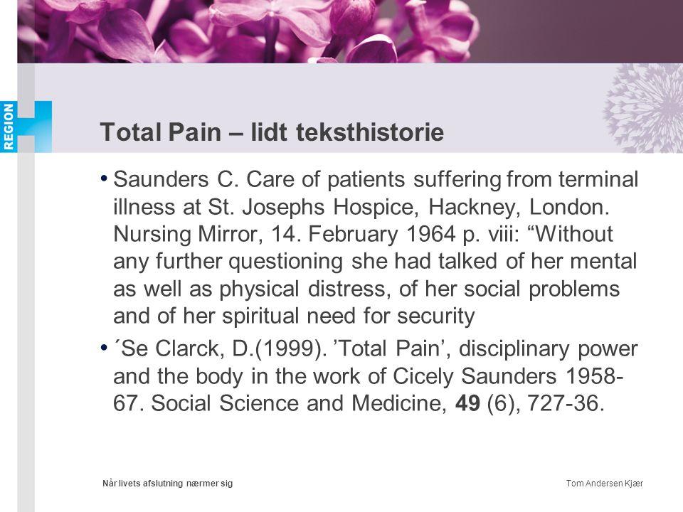 Total Pain – lidt teksthistorie