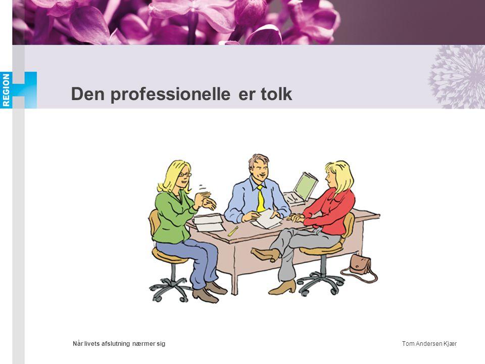 Den professionelle er tolk