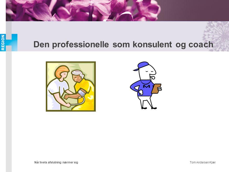 Den professionelle som konsulent og coach