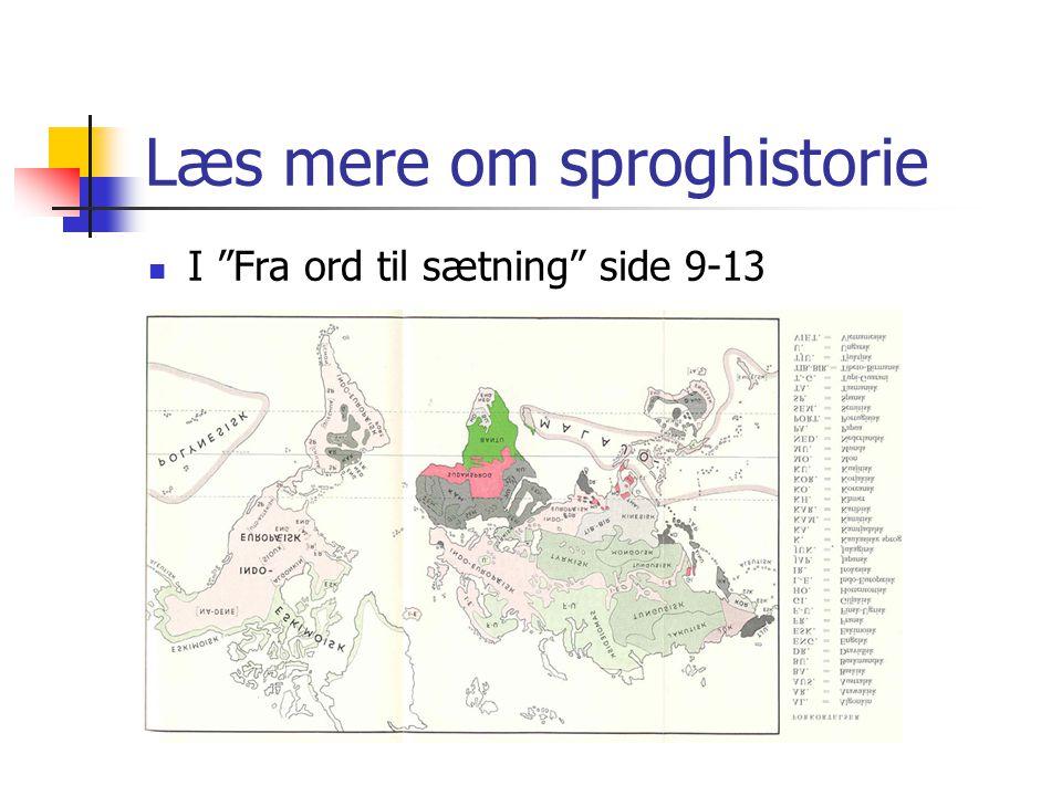 Læs mere om sproghistorie