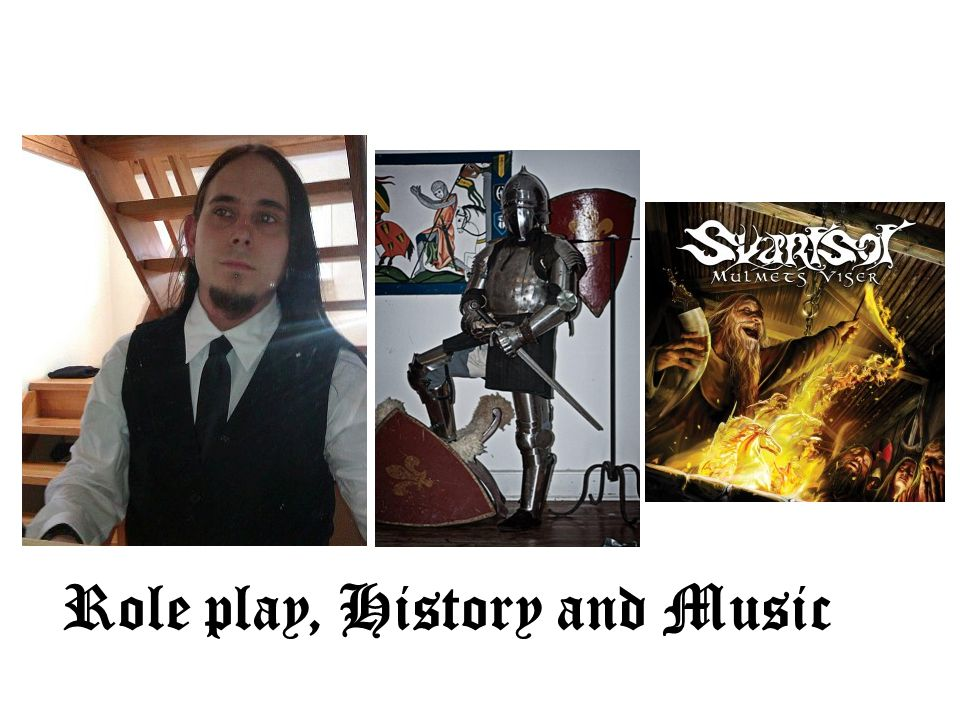Role play, History and Music