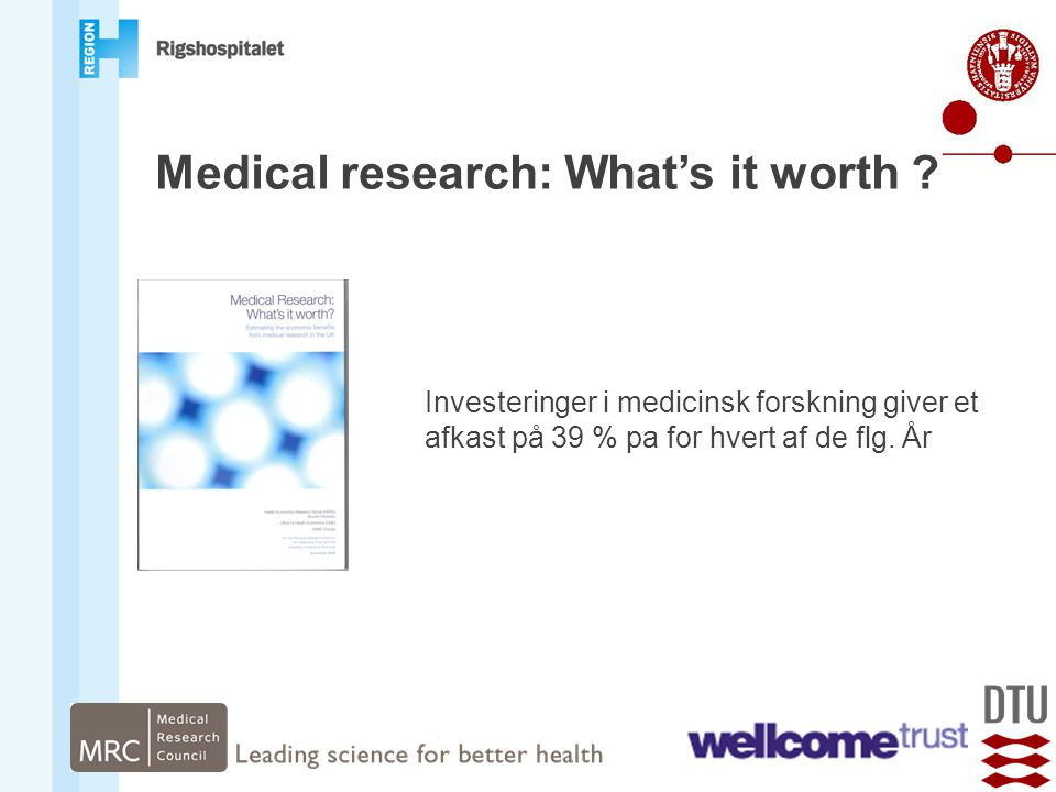 Medical research: What's it worth