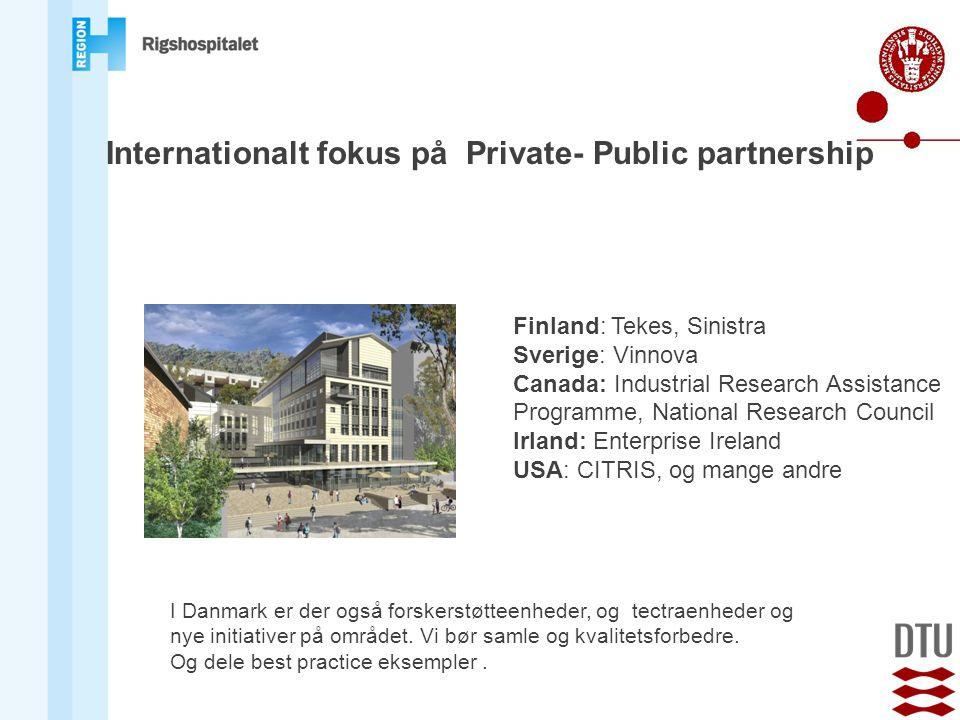 Internationalt fokus på Private- Public partnership