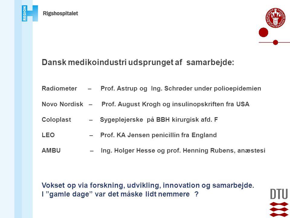 Dansk medikoindustri udsprunget af samarbejde: