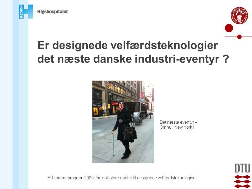 Er designede velfærdsteknologier det næste danske industri-eventyr