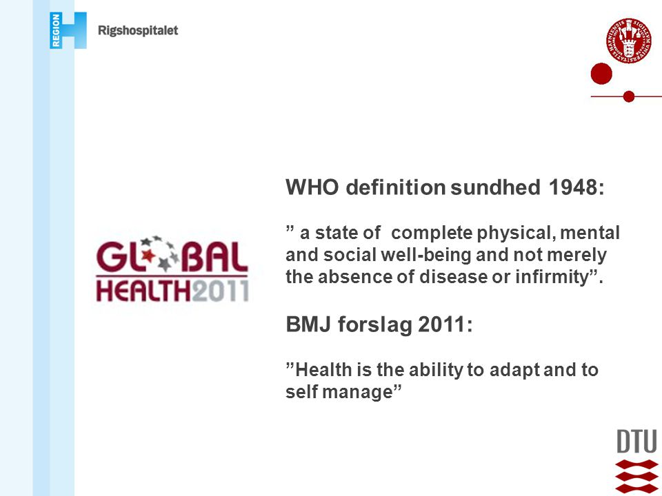 WHO definition sundhed 1948:
